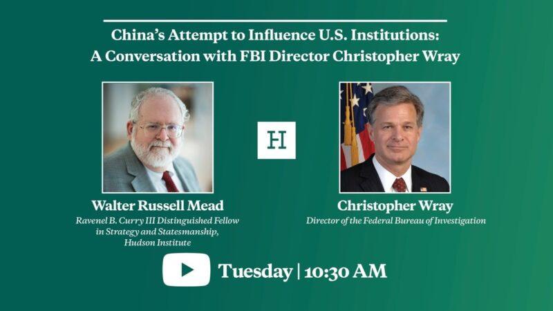 【重播】与FBI局长对话:中共影响美机构