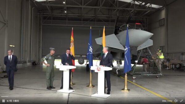 西班牙总理访立陶宛开记者会 身后军机急升空拦俄机(视频)